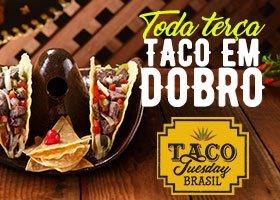 Terça-feira Taco Tuesday!