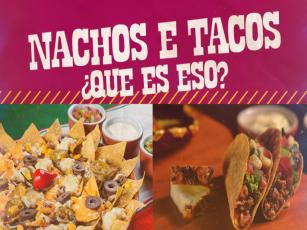 Nachos ou Tacos? Os dois!