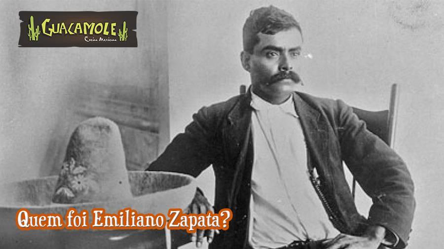 Quem foi Emiliano Zapata?